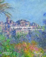 Impressionism: The Hasso Plattner Collection (Hardback)
