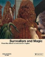Surrealism and Magic: Enchanted Modernity (Hardback)