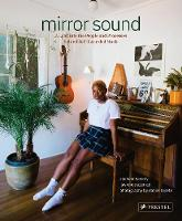 Mirror Sound: The People and Processes Behind Self-Recorded Music