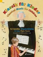 Klassik Fur Kinder / Classical Music for Children / Musique Classique Pour Les Enfants: 52 Leichte Klavierstucke / 52 Easy Piano Pieces / 52 Pieces Faciles (Paperback)