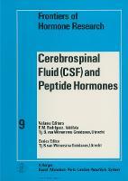 Cerebrospinal Fluid (CSF) and Peptide Hormones: International Symposium, Valdivia, November 1980. - Frontiers of Hormone Research 9 (Hardback)
