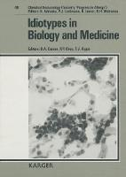 Idiotypes in Biology and Medicine - Chemical Immunology and Allergy 48 (Hardback)