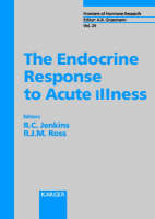 The Endocrine Response to Acute Illness - Frontiers of Hormone Research 24 (Hardback)