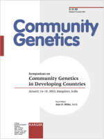 Community Genetics in Developing Countries: Symposium, Bangalore, January 2002. Special Topic Issue: Community Genetics 2002, Vol. 5, No. 3 (Paperback)