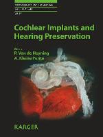 Cochlear Implants and Hearing Preservation - Advances in Oto-Rhino-Laryngology 67 (Hardback)