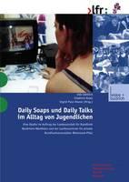 Daily Soaps und Daily Talks im Alltag von Jugendlichen (Paperback)