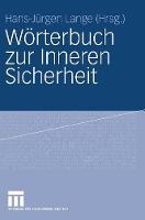 Woerterbuch Zur Inneren Sicherheit (Hardback)