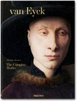 Van Eyck. The Complete Works (Hardback)