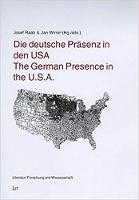 The German Presence in the U.S.A. - Literature: Recent Research No. 11 (Paperback)
