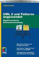 UML 2 Und Patterns Angewendet (Paperback)