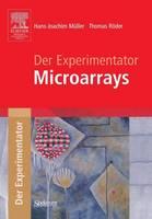 Der Experimentator: Microarrays - Experimentator (Paperback)