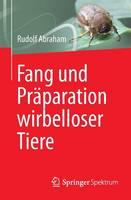 Fang Und Praparation Wirbelloser Tiere (Paperback)