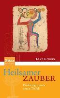 Heilsamer Zauber: Psychologie Eines Neuen Trends (Paperback)