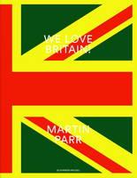 Martin Parr - We Love Britain (Paperback)