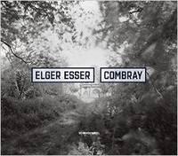Elger Esser - Combray (Hardback)