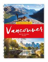 Vancouver & the Canadian Rockies Marco Polo Travel Guide - with pull out map - Marco Polo Spiral Travel Guides (Spiral bound)