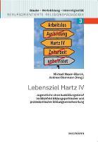 Lebensziel Hartz IV: Jugendliche ohne Ausbildungsberuf im Blickfeld bildungspolitischer und protestantischer Bildungsverantwortung (Paperback)
