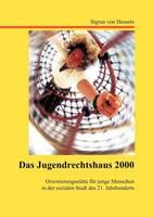 Das Jugendrechtshaus 2000 (Paperback)
