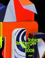 Tobias Rehberger 1993 - 2008 (Hardback)