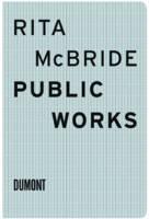 Rita McBride: Public Works (Paperback)