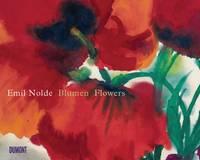 Emil Nolde: Blumen / Flowers (Hardback)