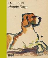 Emil Nolde: Hunde/Dogs (Hardback)
