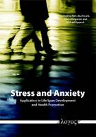 Stress and Anxiety: Application to Life Span Development and Health Promotion (Paperback)