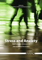 Stress and Anxiety: Application to Adolescence, Job Stress and Personality (Paperback)