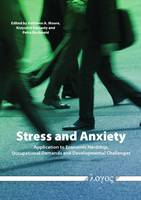 Stress and Anxiety: Application to Economic Hardship, Occupational Demands, and Developmental Challenges (Paperback)