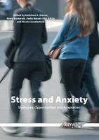 Stress and Anxiety: Strategies, Opportunities and Adaptation (Paperback)