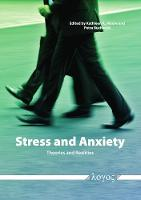 Stress and Anxiety -- Theories and Realities (Paperback)