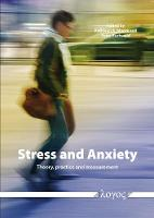 Stress and Anxiety: Theory, Practice and Measurement (Paperback)