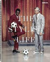Football: The Stylish Life (Hardback)