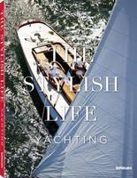 The Stylish Life: Yachting (Hardback)