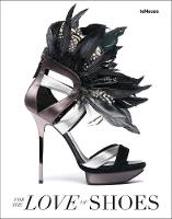 For the Love of Shoes (Hardback)