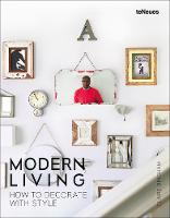 Modern Living: How to Decorate with Style (Hardback)