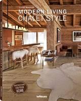 Modern Living: Chalet Style (Hardback)
