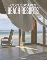 Cool Escapes Beach Resorts (Hardback)