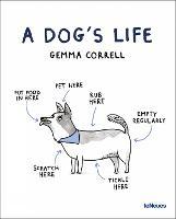 A Dog's Life (Hardback)