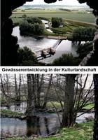 Gew Sserentwicklung in Der Kulturlandschaft (Paperback)
