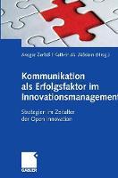 Kommunikation ALS Erfolgsfaktor Im Innovationsmanagement: Strategien Im Zeitalter Der Open Innovation (Hardback)