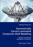 Geometrically Correct Laminated Composite Shell Modeling (Paperback)