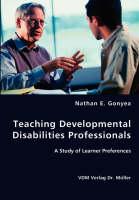 Teaching Developmental Disabilities Professionals (Paperback)