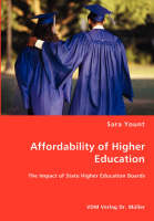 Affordability of Higher Education - The Impact of State Higher Education Boards (Paperback)