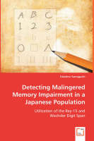 Detecting Malingered Memory Impairment in a Japanese Population (Paperback)