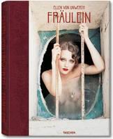 Ellen Von Unwerth, Fraulein (Hardback)