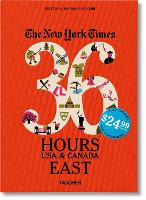 NYT. 36 Hours. USA & Canada. East (Paperback)