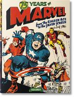 75 Years of Marvel. From the Golden Age to the Silver Screen