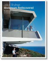 Julius Shulman. Modernism Rediscovered (Hardback)