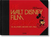 The Walt Disney Film Archives. The Animated Movies 1921-1968 (Hardback)